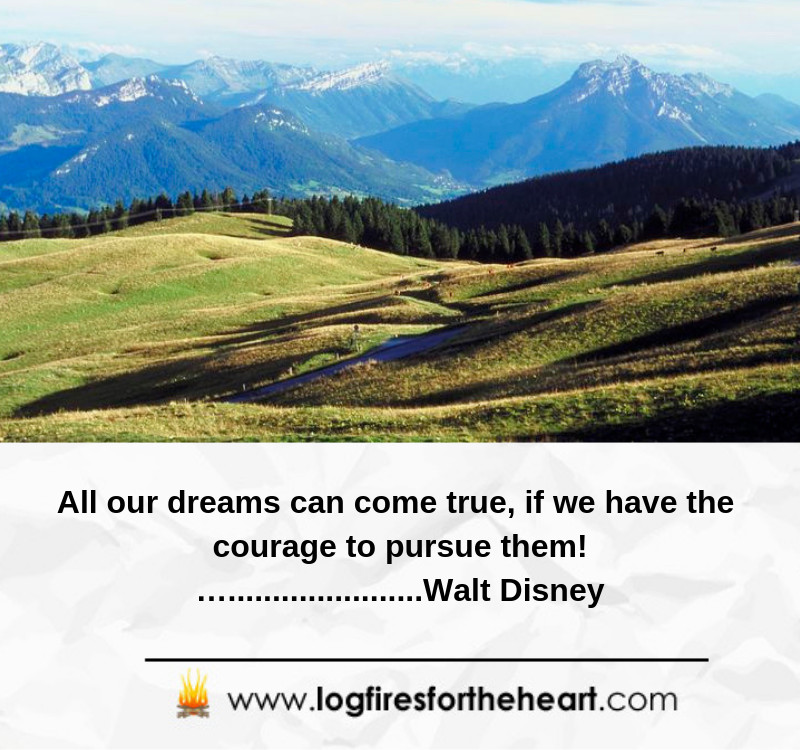 All our dreams can come true, if we have the courage to pursue them!.. Walt Disney