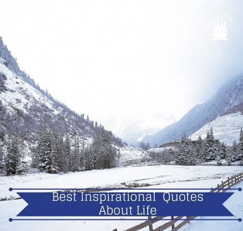 best inspirational quotes about life
