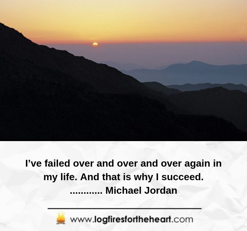 I've failed over and over and over again in my life. And that is why I succeed.............. Michael Jordan