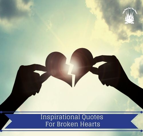 Inspirational Quotes For Broken Hearts