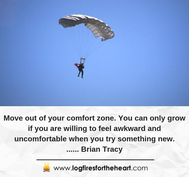 Move out of your comfort zone. You can only grow if you are willing to feel awkward and uncomfortable when you try something new....... Brian Tracy