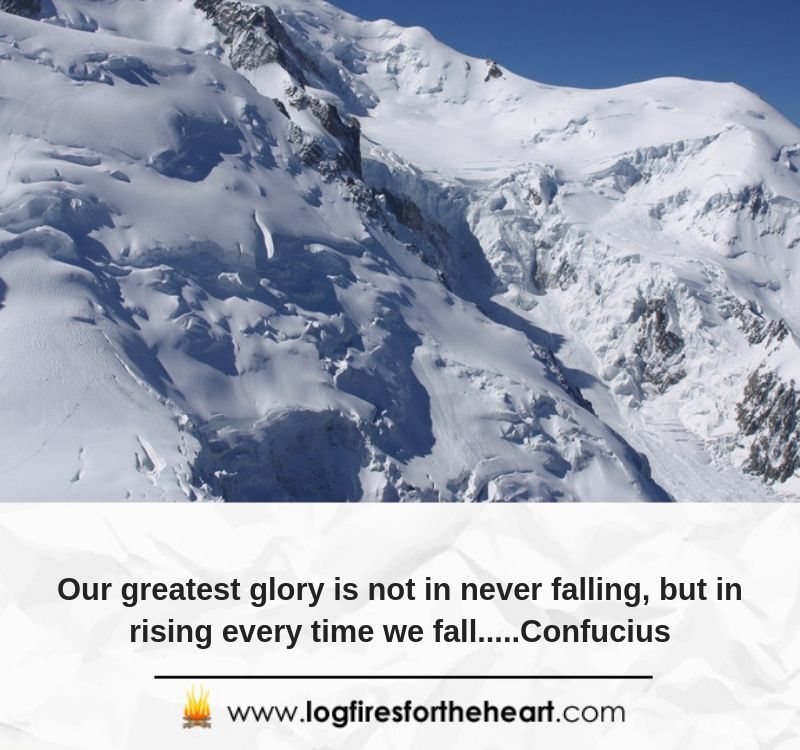 Our greatest glory is not in never falling, but in rising every time we fall.....Confucius