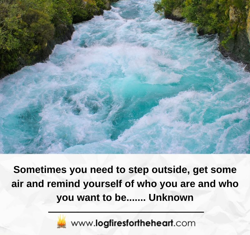 Sometimes you need to step outside, get some air and remind yourself of who you are and who you want to be....... Unknown