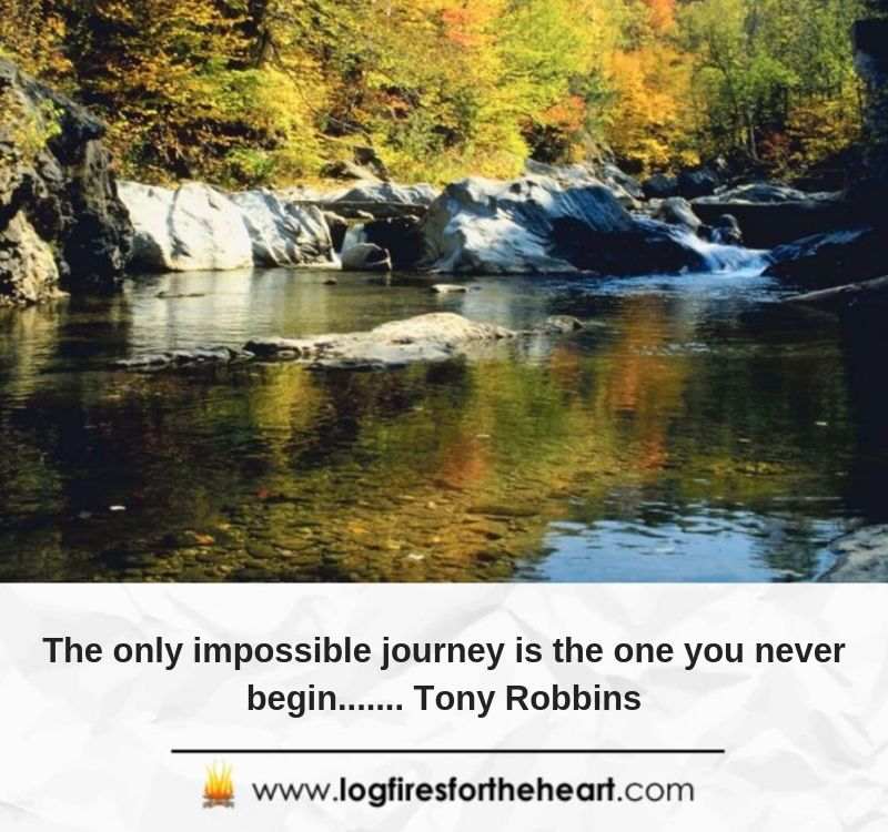 The only impossible journey is the one you never begin....... Tony Robbins