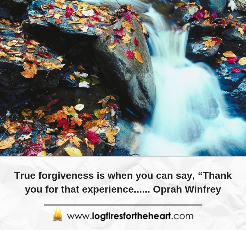 "True forgiveness is when you can say, ""Thank you for that experience...... Oprah Winfrey"