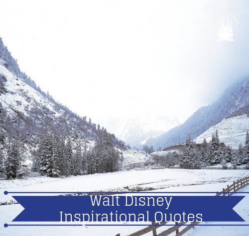 Walt Disney Inspirational Quotes