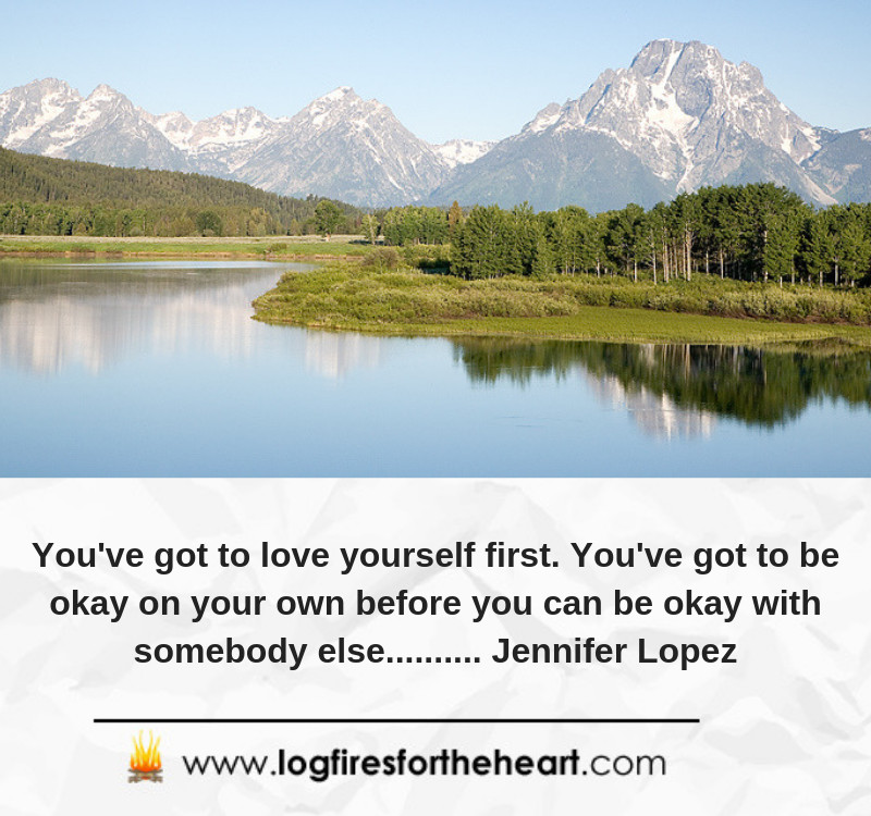 You've got to love yourself first. You've got to be okay on your own before you can be okay with somebody else.......... Jennifer Lopez