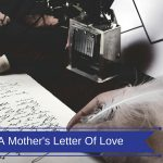 A Mothers Letter of Love