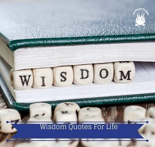 wisdom quotes for life